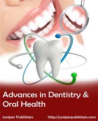 Juniper Publishers Advances in Dentistry & Oral Health