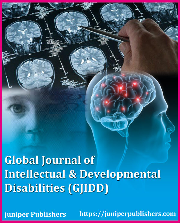 Juniper Publishers Global Journal of Intellectual & Developmental Disabilities