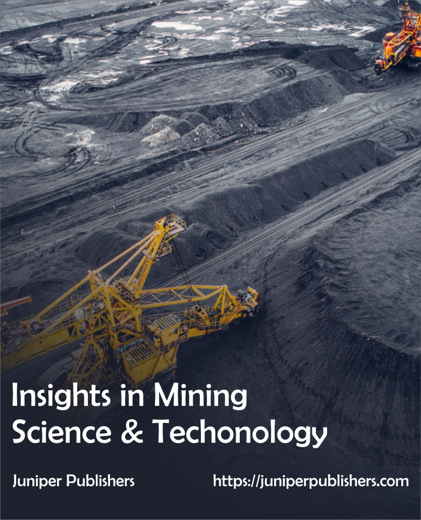 Juniper Publishers Insights in Mining Science & Technology