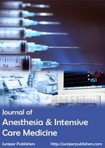 Juniper Publishers Journal of Anesthesia & Intensive Care Medicine