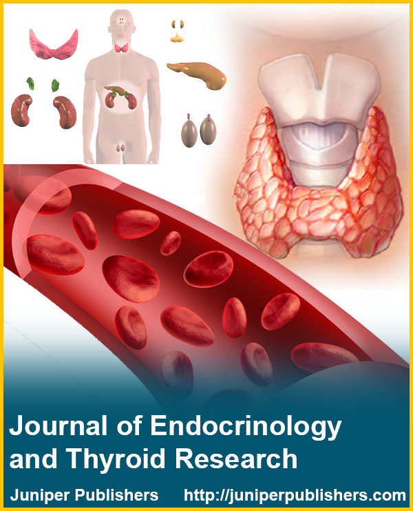 Juniper Publishers Journal of Endocrinology and Thyroid Research