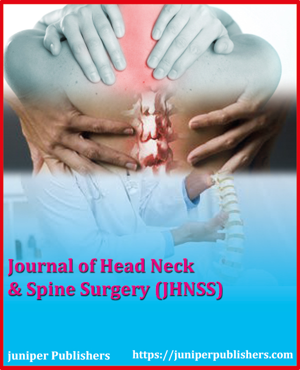Juniper Publishers Journal of Head Neck & Spine Surgery