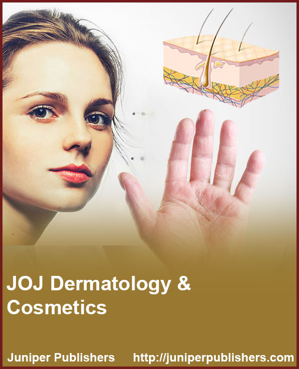 Juniper Publishers JOJ Dermatology & Cosmetics