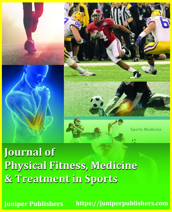 Juniper Publishers Journal of Physical Fitness, Medicine & Treatment in Sports