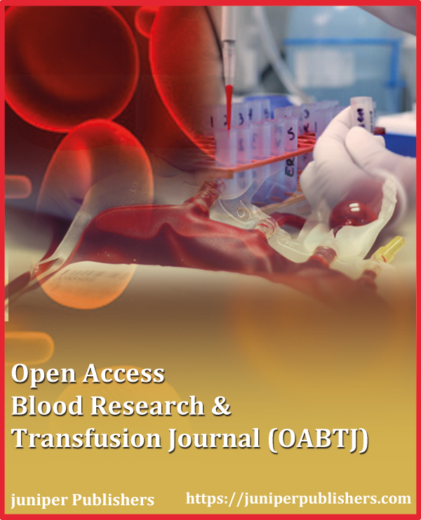 Juniper Publishers Open Access Blood Research & Transfusion Journal