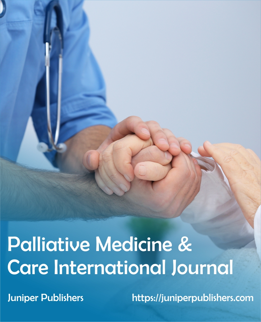 Juniper Publishers Palliative Medicine & Care International Journal