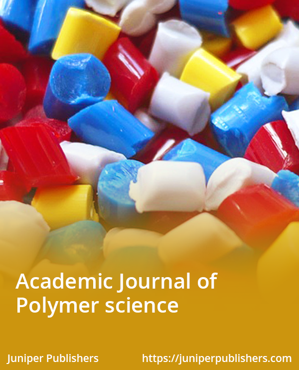 Juniper Publishers Academic Journal of Polymer Science