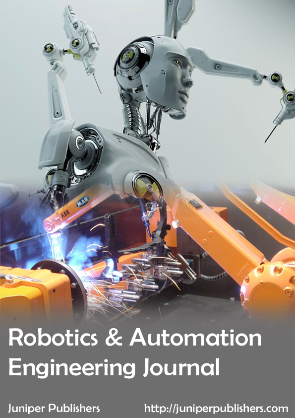 Juniper Publishers Robotics & Automation Engineering Journal