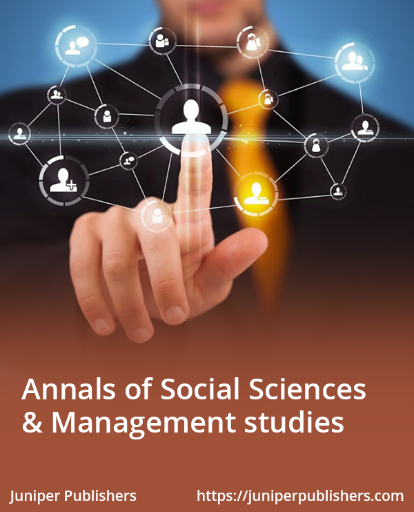 Juniper Publishers Annals of Social Sciences & Management Studies