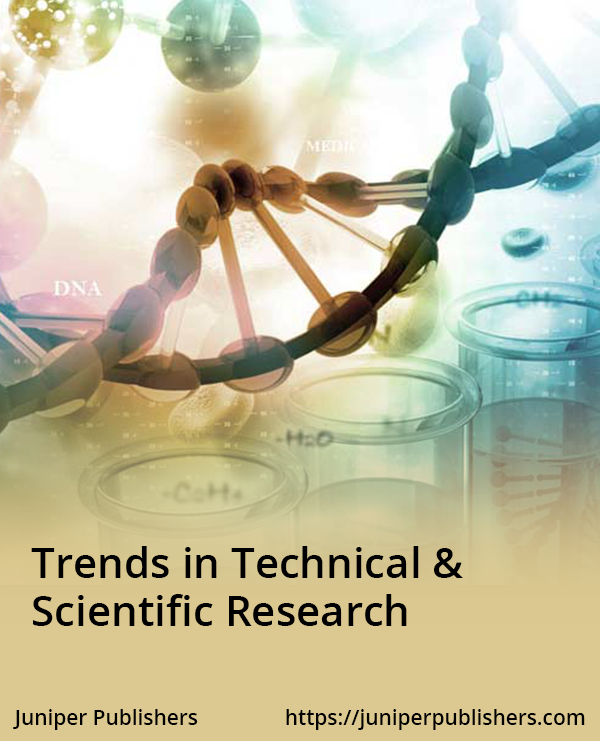 Juniper Publishers Trends in Technical & Scientific Research